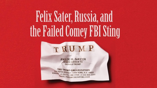 Felix Sater Comey sting