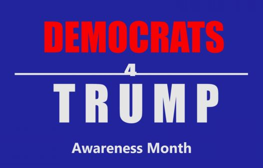 Democrats for Trump Awareness Month