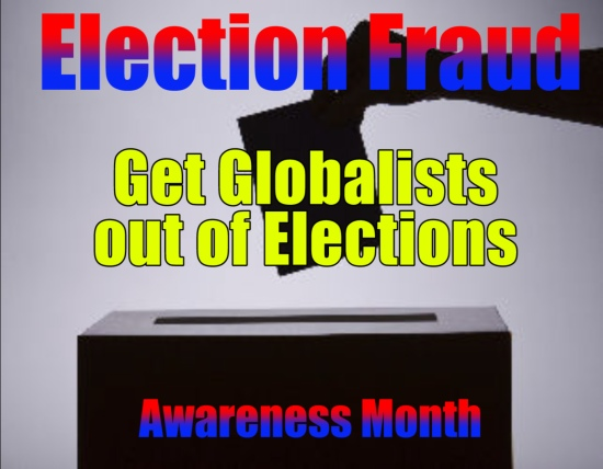 Get globalists out of elections