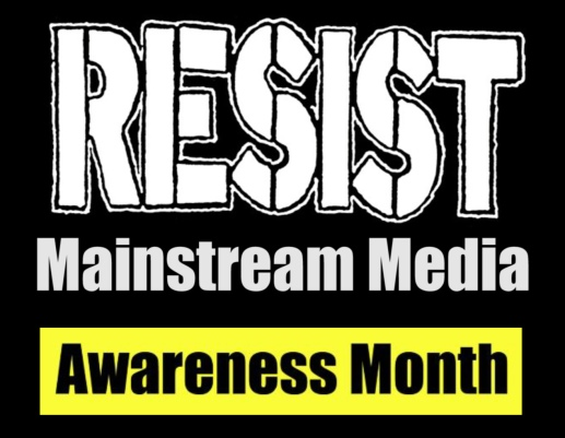 Resist Mainstream media