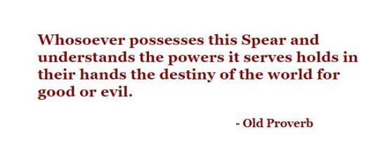 whosoever possesses spear