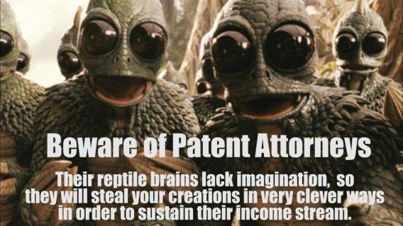 Beware of patent attorneys