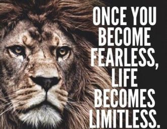 become fearless lion