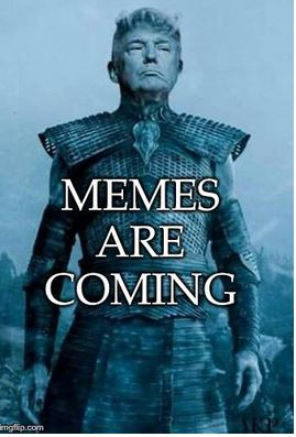 memes are coming