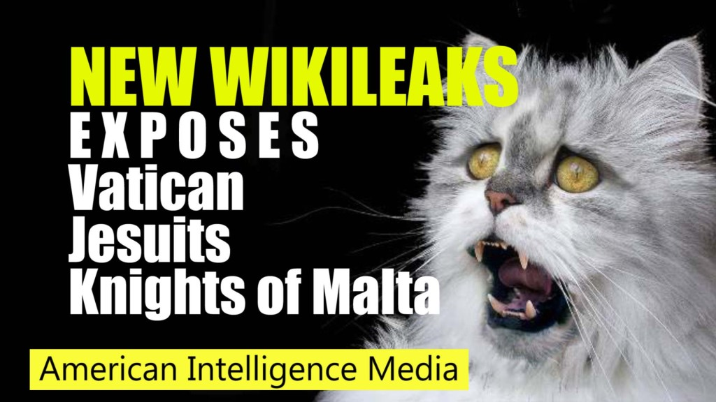 New Wikileaks EXPOSES Vatican, Knights of Malta, Jesuits, and Pope Francis New-wikileaks