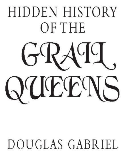 hidden history of grail queens
