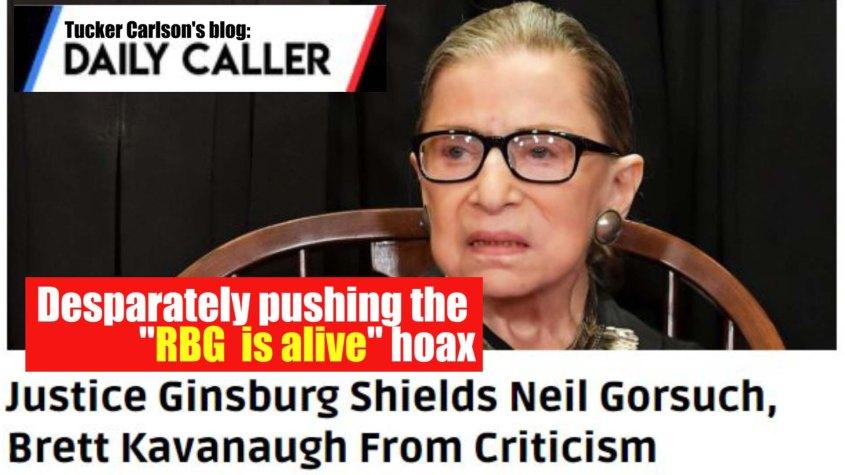 Ruth alive hoax daily caller tucker carlson x
