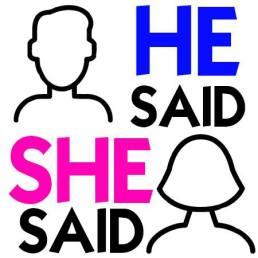 he said she said.jpg