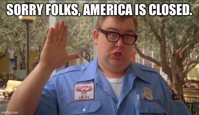 america is closed